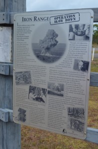 HISTORICAL SIGN AT IRON RANGE TELLS STORY OF OPERATION BLOWDOWN